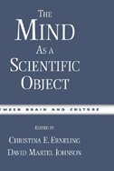 Book The Mind As a Scientific Object: Between Brain and Culture by Christina E. Erneling