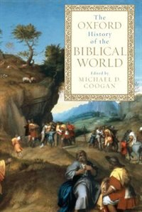 Book The Oxford History of the Biblical World by Michael A. Coogan