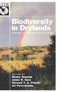 Book Biodiversity in Drylands: Toward a Unified Framework by Moshe Shachak
