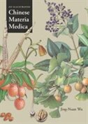 Book An Illustrated Chinese Materia Medica by Jing-Nuan Wu