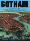Book Gotham: A History of New York City to 1898 by Edwin G. Burrows