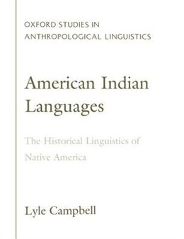 Book American Indian Languages: The Historical Linguistics of Native America by Lyle Campbell