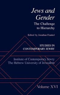 Book Jews and Gender: The Challenge to Hierarchy by Jonathan Frankel