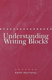 Book Understanding Writing Blocks by Keith Hjortshoj