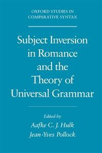 Book Subject Inversion in Romance and the Theory of Universal Grammar by Aafke Hulk