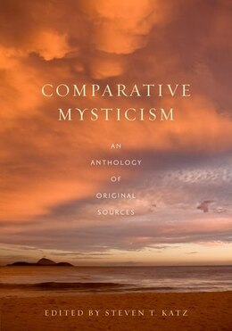 Book Comparative Mysticism: An Anthology of Original Sources by Steven T. Katz