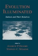 Book Evolution Illuminated: Salmon and Their Relatives by Stephen C. Stearns