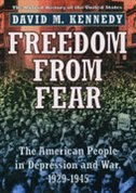Book Freedom from Fear: The American People in Depression and War, 1929-1945 by David M. Kennedy