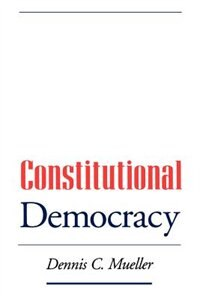 Book Constitutional Democracy by Dennis C. Mueller