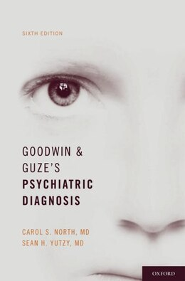 Book Goodwin and Guzes Psychiatric Diagnosis by Carol S. North