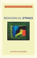 Book Biomedical Ethics by Walter Glannon
