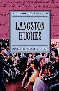 Book A Historical Guide To Langston Hughes by Steven C. Tracy