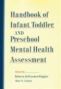 Book Handbook of Infant, Toddler, and Preschool Mental Health Assessment by Rebecca DelCarmen-Wiggins
