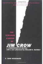 The Strange Career of Jim Crow: A Commemorative Edition with a new afterword by William S. McFeely