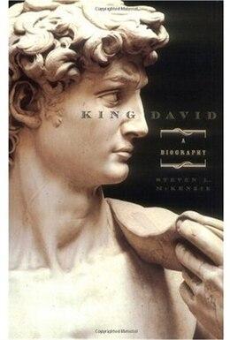 Book King David: A Biography by Steven L. McKenzie