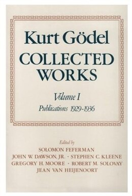 Book Collected Works: Volume I: Publications 1929-1936 by Kurt Godel