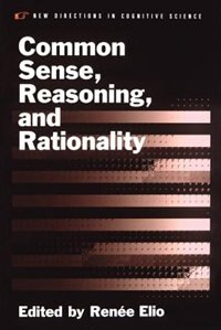 Book Common Sense, Reasoning, and Rationality by Renee Elio