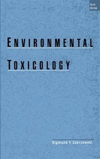 Book Environmental Toxicology by Sigmund F. Zakrzewski