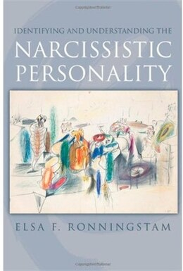 Book Identifying and Understanding the Narcissistic Personality by Elsa F. Ronningstam