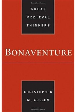 Book Bonaventure by Christopher M. Cullen