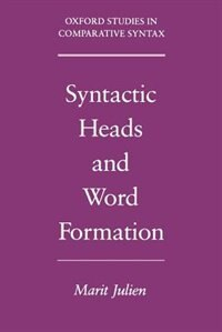 Book Syntactic Heads and Word Formation by Marit Julien