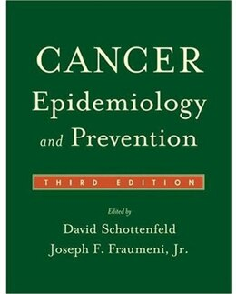 Book Cancer Epidemiology And Prevention by David Schottenfeld