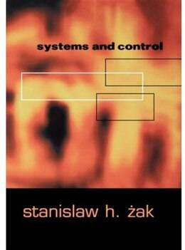 Book Systems and Control by Stanislaw H. Zak