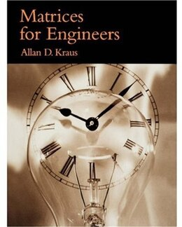 Book Matrices for Engineers by Allan D. Kraus