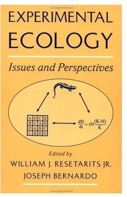 Book Experimental Ecology: Issues and Perspectives by William J. Resetarits