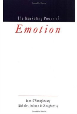 Book The Marketing Power of Emotion by John OShaughnessy