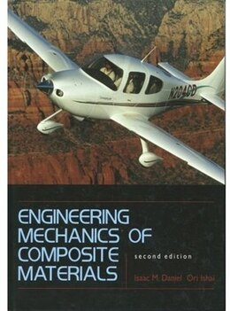 Book Engineering Mechanics Of Composite Materials by Isaac M. Daniel