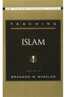 Book Teaching Islam by Brannon M. Wheeler