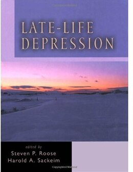 Book Late-Life Depression by Steven P. Roose