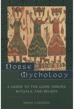 Book Norse Mythology: A Guide to Gods, Heroes, Rituals, and Beliefs by John Lindow