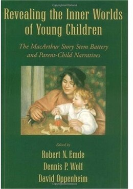 Book Revealing the Inner Worlds of Young Children: The MacArthur Story Stem Battery and Parent-Child… by Robert N. Emde