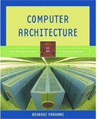 Computer Architecture: From Microprocessors to Supercomputers