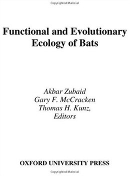 Book Functional And Evolutionary Ecology Of Bats by Thomas Kunz