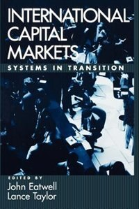Book International Capital Markets: Systems In Transition by John Eatwell