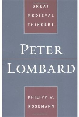 Book Peter Lombard by Philipp W. Rosemann