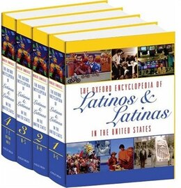 Book The Oxford Encyclopedia of Latinos and Latinas in the United States: 4-Volume Set by Suzanne Oboler