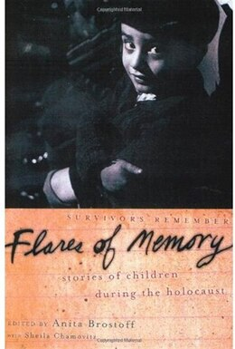 Book Flares of Memory: Stories of Childhood During the Holocaust by Sheila Chamovitz