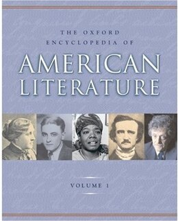 Book The Oxford Encyclopedia of American Literature: 4 volumes: print and e-reference editions available by Jay Parini