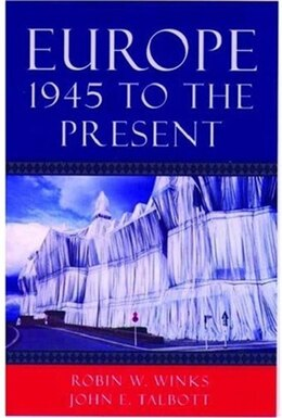 Book Europe, 1945 to the Present by Robin W. Winks