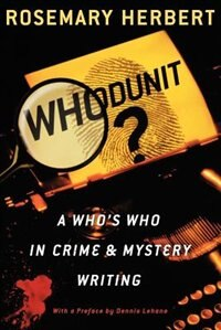 Book Whodunit?: A Whos Who in Crime and Mystery Writing by Rosemary Herbert