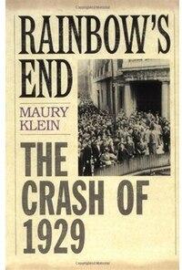 Rainbow's End: The Crash of 1929