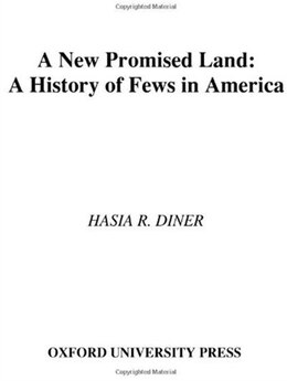 Book A New Promised Land: A History of Jews in America by Hasia R. Diner