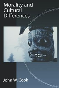 Book Morality and Cultural Differences by John W. Cook