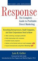 Response: The Complete Guide to Profitable Direct Marketing
