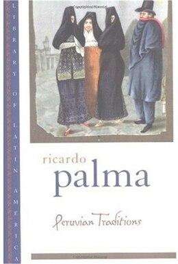 Book Peruvian Traditions by Ricardo Palma