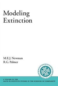 Book Modeling Extinction by M. E. J. Newman